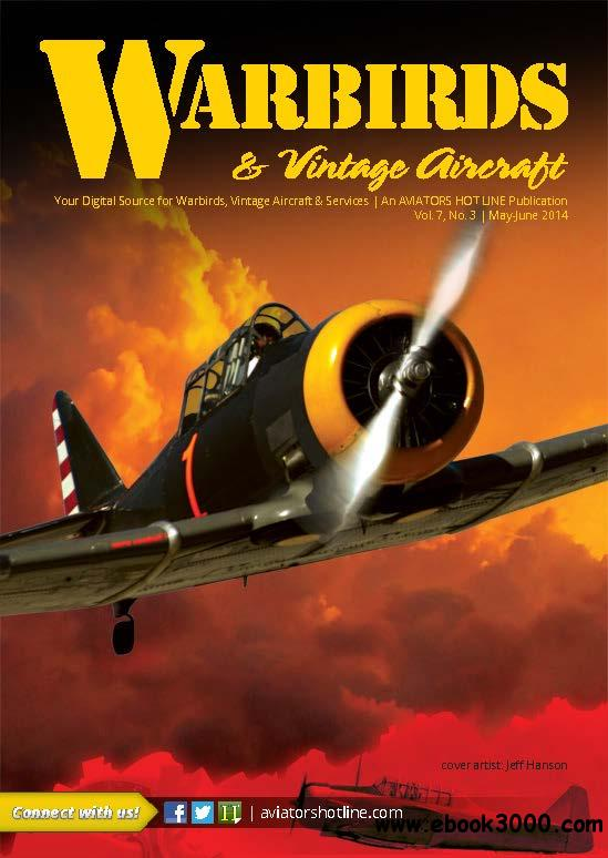 WARBIRDS & Vintage Aircraft - May/June 2014 free download