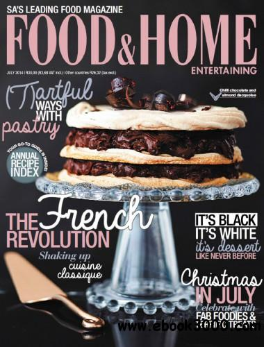 Food & Home Entertaining - July 2014 free download