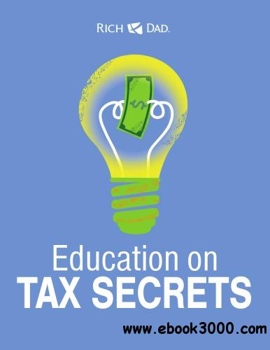 Rich Dad Education on Tax Secrets free download