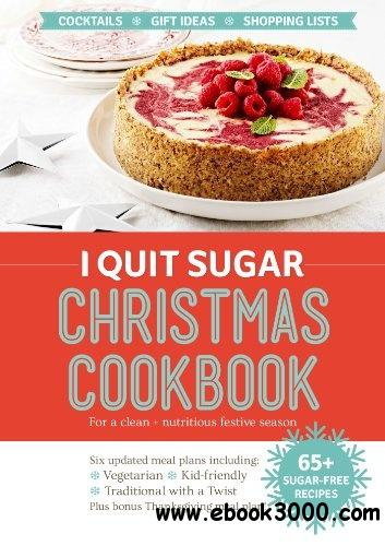 I Quit Sugar Christmas Cookbook free download