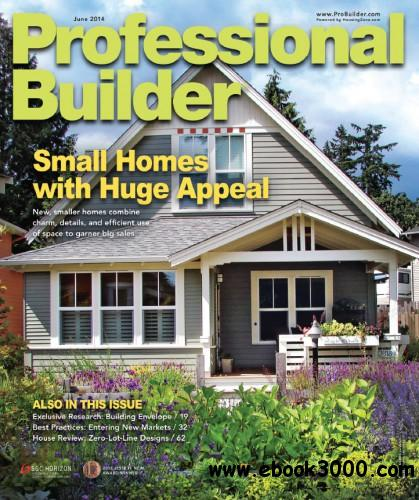 Professional Builder - June 2014 free download