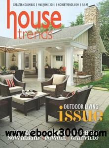 Housetrends Greater Columbus - May/June 2014 free download