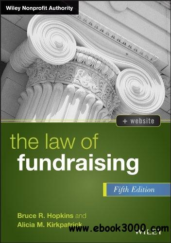 The Law of Fundraising, 5th Edition free download