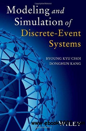 Modeling and Simulation of Discrete Event Systems free download