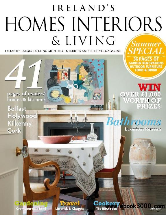 Ireland's Homes Interiors & Living Magazine - July 2014 free download