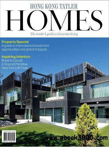 Hong Kong Tatler Homes Magazine Summer 2014 free download
