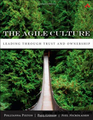 The Agile Culture: Move from Date-Driven to Value-Driven free download