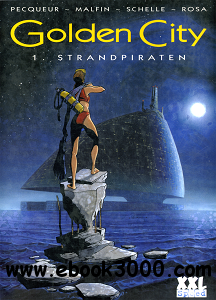 Golden City - Band 1 - Strandpiraten free download