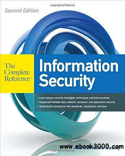 Information Security: The Complete Reference, Second Edition free download