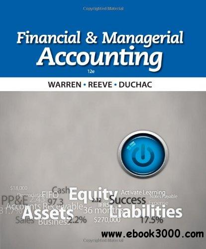 Financial and Managerial Accounting (12th edition) free download