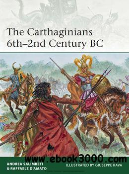 The Carthaginians 6th-2nd Century BC (Osprey Elite 201) free download
