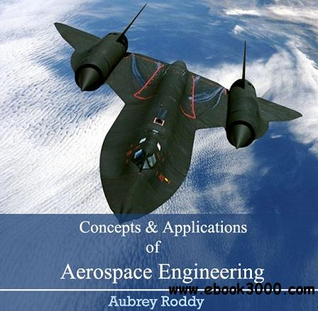Concepts and Applications of Aerospace Engineering free download