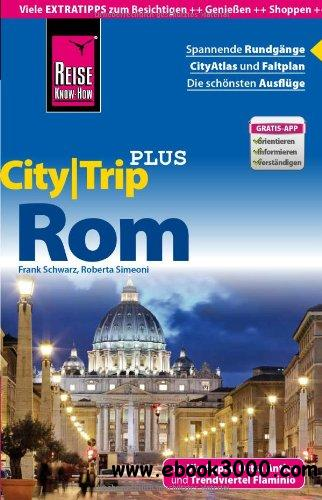 Reise Know-How CityTrip PLUS Rom: Reisefuhrer mit Faltplan free download