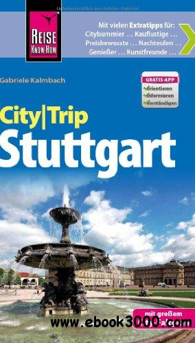 Reise Know-How CityTrip Stuttgart: Reisefuhrer mit Faltplan free download