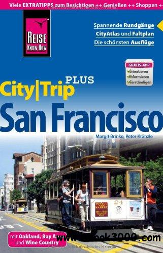 Reise Know-How CityTrip PLUS San Francisco: Reisefuhrer mit Faltplan free download