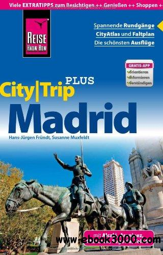Reise Know-How CityTrip PLUS Madrid: Reisefuhrer mit Faltplan free download