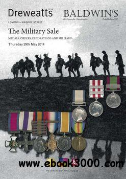 Medals, Orders, Decorations and Militaria (Baldwin's Auction) free download