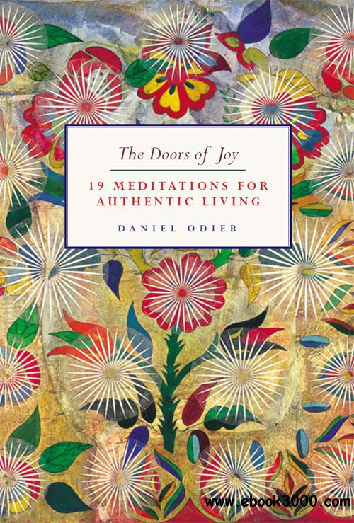 Doors of Joy: 19 Meditations for Authentic Living free download