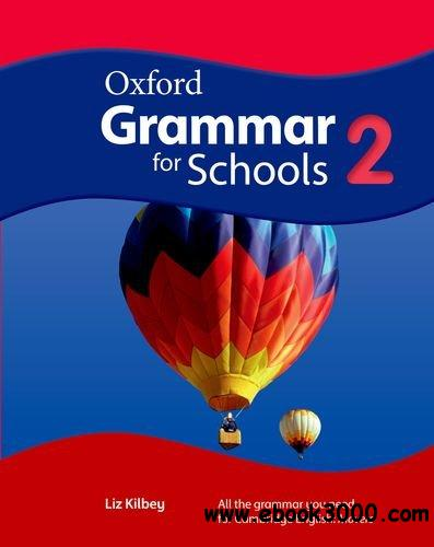 Oxford Grammar for Schools: 2 (Student's Book and Audio CD) free download