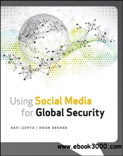 Using Social Media for Global Security free download