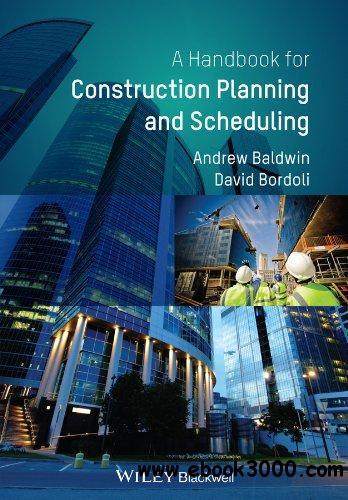 Handbook for Construction Planning and Scheduling free download