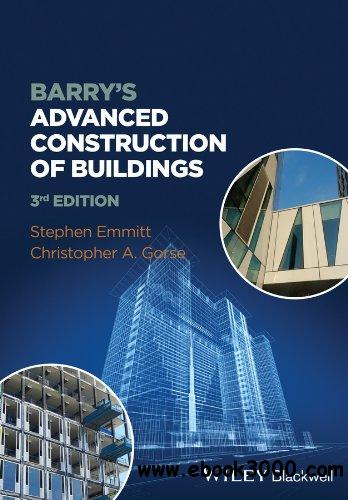Barry's Advanced Construction of Buildings, 3 edition free download