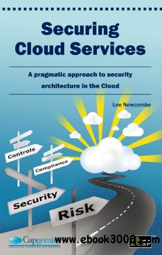 Securing Cloud Services free download