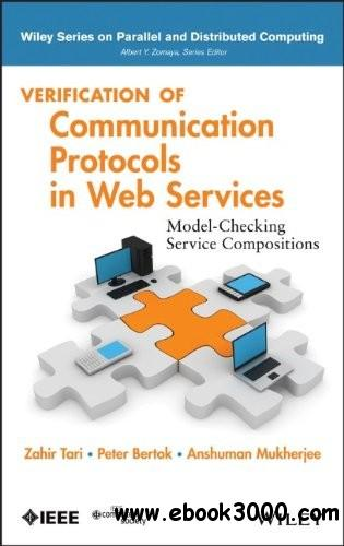Verification of Communication Protocols in Web Services: Model-Checking Service Compositions free download