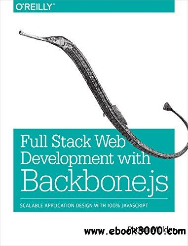 Full Stack Web Development with Backbone.js free download