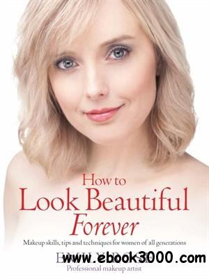How to Look Beautiful Forever free download