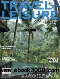 Travel + Leisure Southeast Asia - July 2014 free download