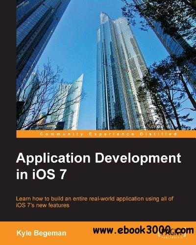 Application Development in IOS 7 free download