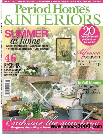 Period Homes & Interiors Magazine August 2014 download dree