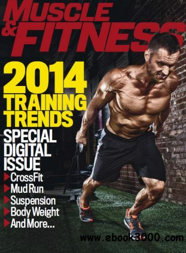 Muscle & Fitness - Summer 2014 Training Trends free download