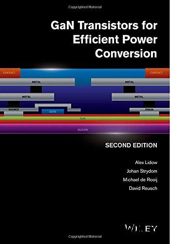 GaN Transistors for Efficient Power Conversion, 2nd Edition free download