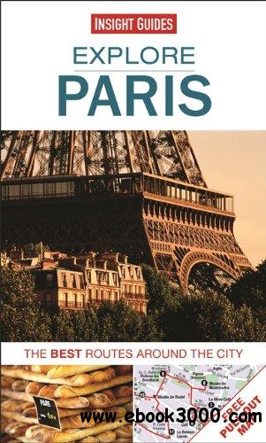 Explore Paris: The best routes around the city free download