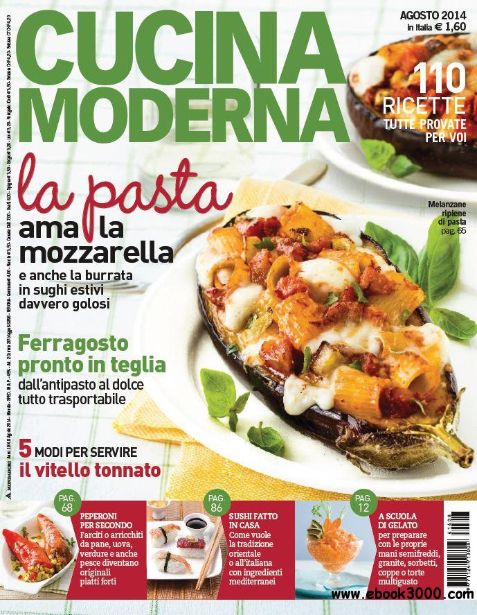Cucina moderna agosto 2014 free ebooks download for Cucina moderna magazine