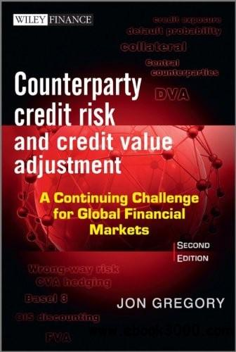 Counterparty Credit Risk and Credit Value Adjustment, 2nd Edition free download