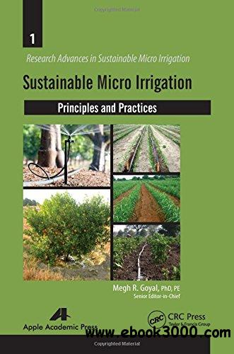 Sustainable Micro Irrigation: Principles and Practices free download