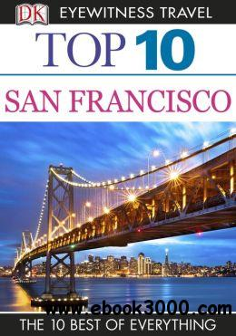 Top 10 San Francisco (EYEWITNESS TOP 10 TRAVEL GUIDE) free download