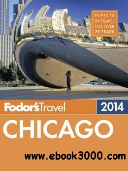 Fodor's Chicago 2014 (Full-color Travel Guide) free download