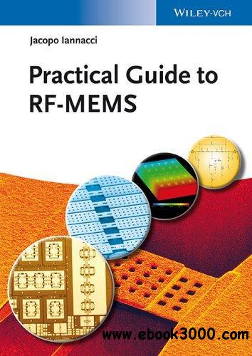 Practical Guide to RF-MEMS free download