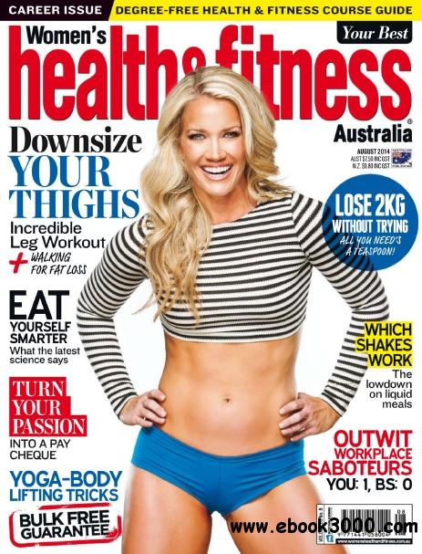 Women's Health and Fitness Australia - August 2014 free download