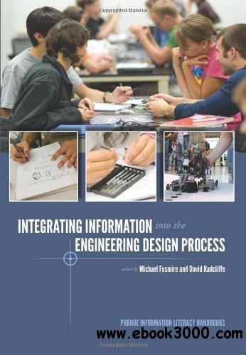 Integrating Information Into the Engineering Design Process free download