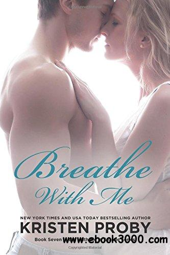 Breathe With Me by Kristen Proby free download