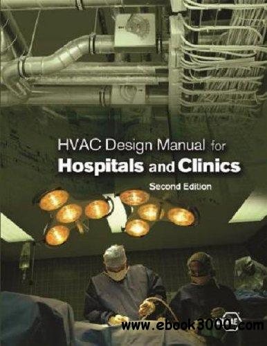 HVAC Design Manual for Hospitals and Clinics, Second Edition free download
