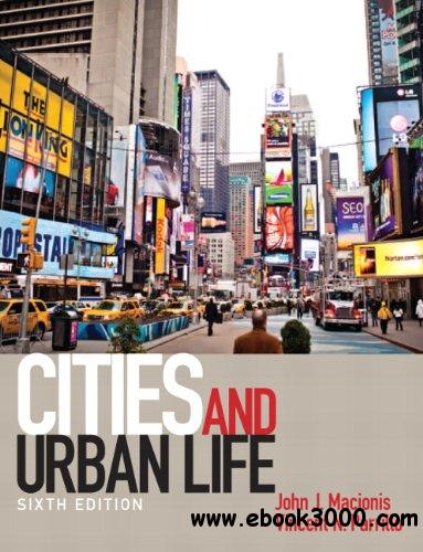 Cities and Urban Life, 6 edition free download