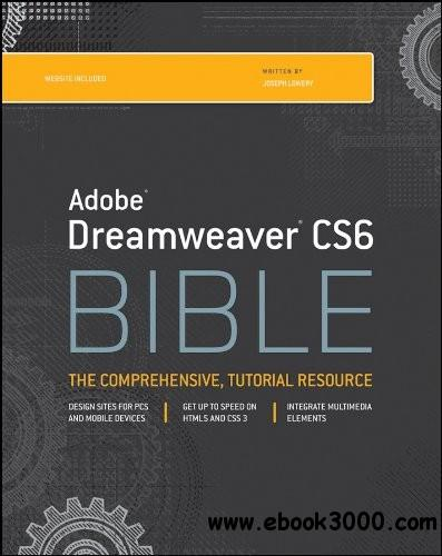 Adobe Dreamweaver CS6 Bible free download