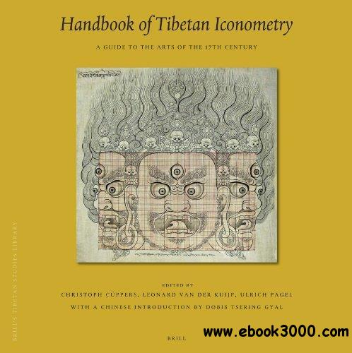 Handbook of Tibetan Iconometry: A Guide to the Arts of the 17th Century free download