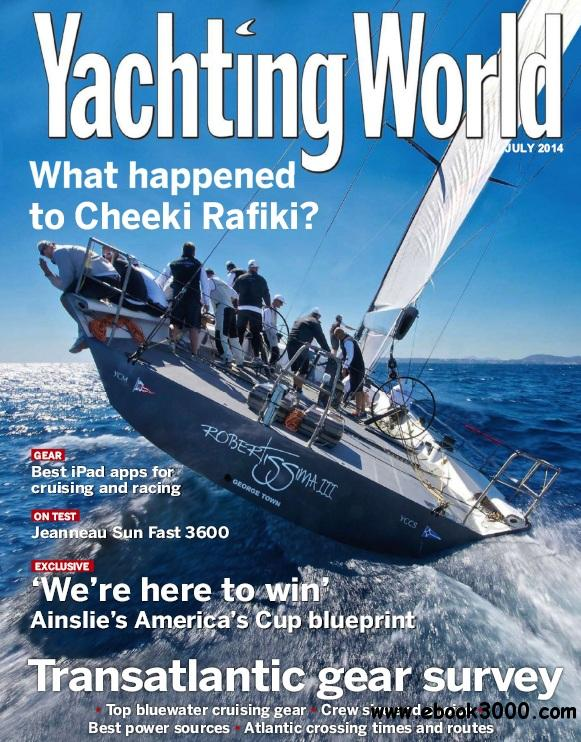 Yachting World - July 2014 free download